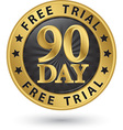 90 day free trial golden label vector image vector image