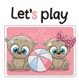two cute bears with a ball vector image vector image
