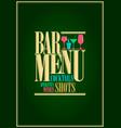 restaurant or wine and cocktails bar menu design vector image
