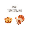 set of thanksgiving pie and turkey isolated vector image