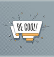 be cool retro design element in pop art style on vector image