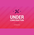 under construction with coming soon label vector image
