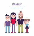 Family Concept Flat Style Father Mother Son and vector image