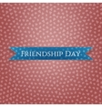 Friendship Day realistic blue greeting Ribbon vector image
