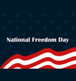 national freedom day 1st of february flag usa vector image
