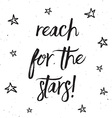 reach for the stars typography design 0403 vector image
