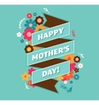 Happy Mothers Day greeting card and lettering vector image