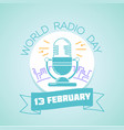 13 february world radio day vector image