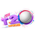 Cricket ball for T20 Cricket Championship vector image
