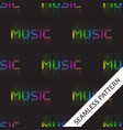 seamless pattern with the word music with glowing vector image