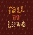 fall in love poster vector image