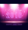 happy new year 2018 text background in the show vector image