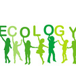Ecology concept with children silhouettes vector image