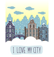 I love my city decorative background with houses vector image