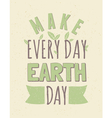 Typographic design recycled paper earth day poster vector image vector image