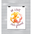 Earth day with hand drawn watercolor planet on the vector image