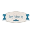 Happy Fathers Day Label with blue Ribbon vector image