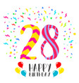 happy birthday for 28 year party invitation card vector image