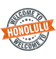 welcome to Honolulu orange round ribbon stamp vector image