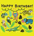cute happy birthday card with cartoon animals in vector image