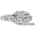 Futsal word cloud concept vector image