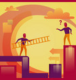 business man holding ladder help colleague vector image