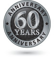 60 years anniversary silver label vector image