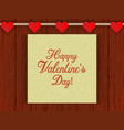 wood wall with romantic decor hearts on a rope vector image