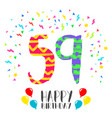 happy birthday for 59 year party invitation card vector image