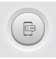 SMS Notification Icon Grey Button Design vector image