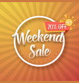 weekend sale poster vector image