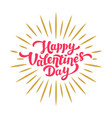 happy valentines day hand drawing lettering card vector image