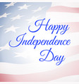 happy independence day usa poster with us flag vector image