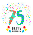 Happy birthday for 75 year party invitation card vector image