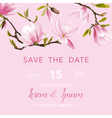 Wedding Invitation Card - with Floral Magnolia vector image