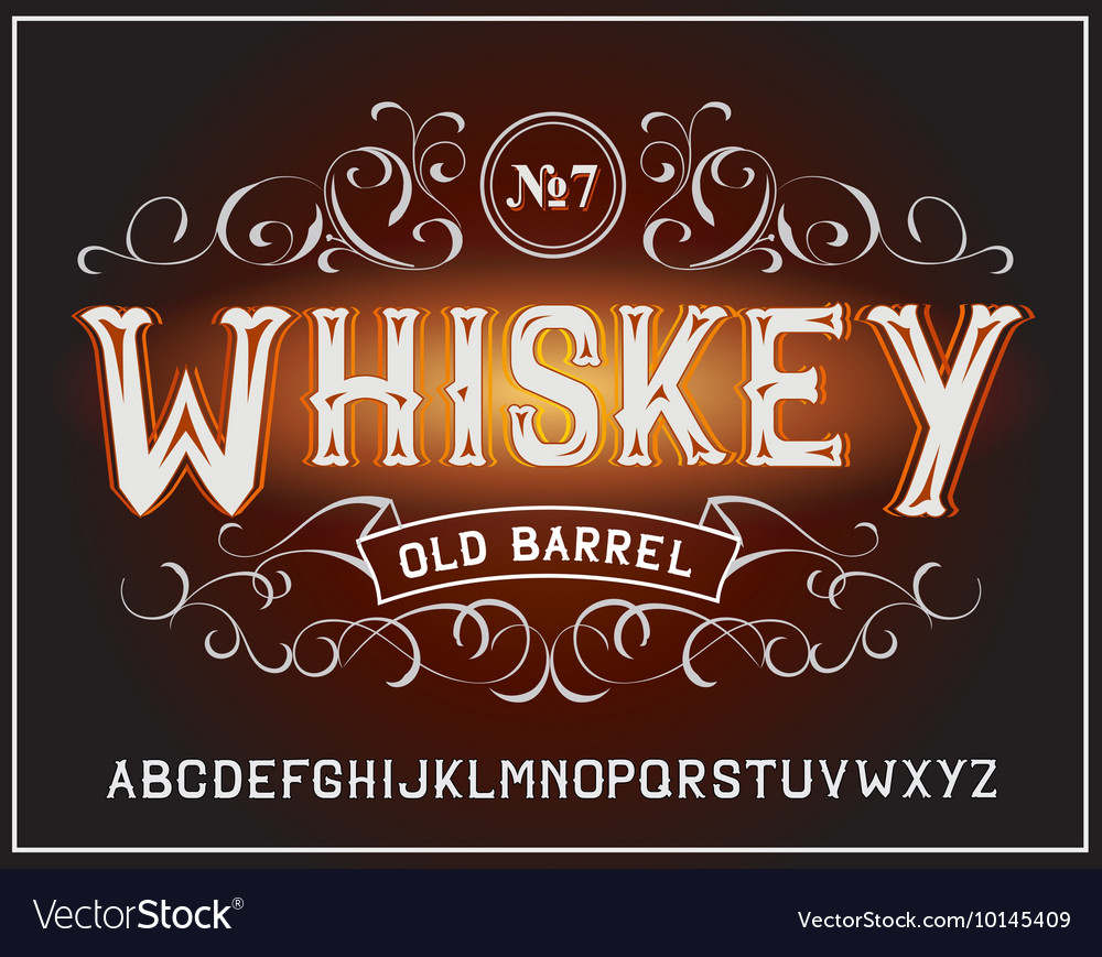 Vintage label font whiskey label style vector