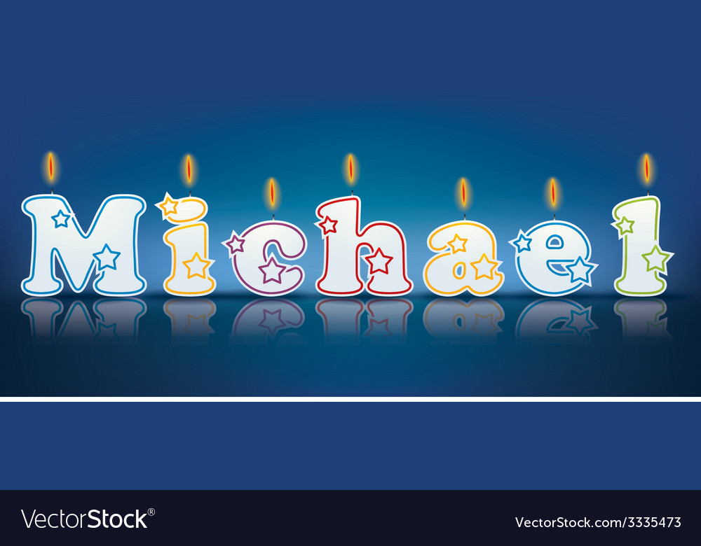 Michael written with burning candles vector