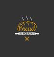 bread logo design bakery sign on black background vector image