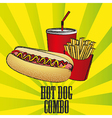 fast food combo with a hot dog french fries and so vector image
