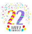 happy birthday for 22 year party invitation card vector image