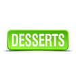 Desserts green 3d realistic square isolated button vector image