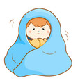 ill boy shivering hard under blanket vector image