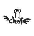 Virtuoso chef calligraphy sign vector image