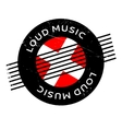 Loud Music rubber stamp vector image