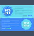 two best offer 40 percent off promotion posters vector image