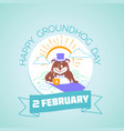 2 february calendar happy groundhog day vector image