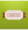 International Labor Day Holiday white Tag vector image