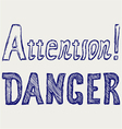 Word danger and attention vector image vector image