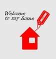 Welcome to my home Vector Image