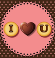 cookie and chocolate with words I love you vector image
